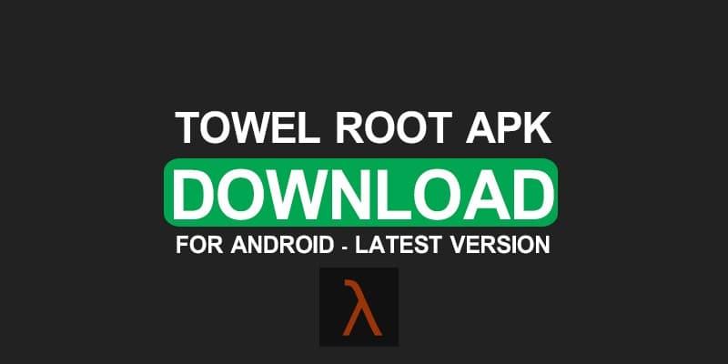 Towelroot Apk Download